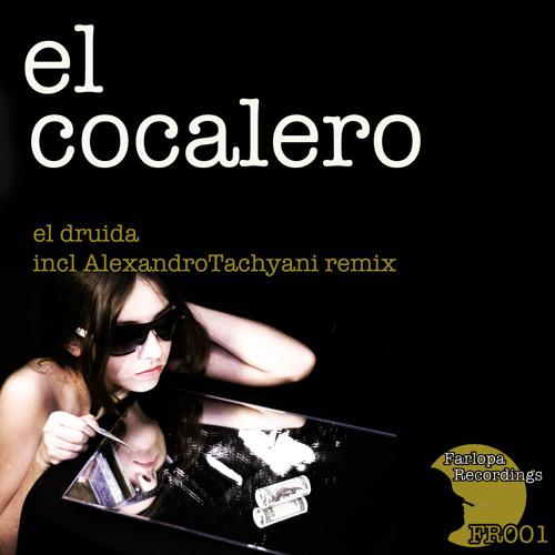 El Druida - El Cocalero ( Alexandro Tachyani remix ) FR001