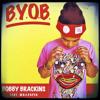 "Bobby Brackins- ""BYOB"" (feat. Wallpaper)DIRTY WAV. (Blueprint Promotions)"