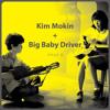 02 My Goodbye - Big Baby Driver