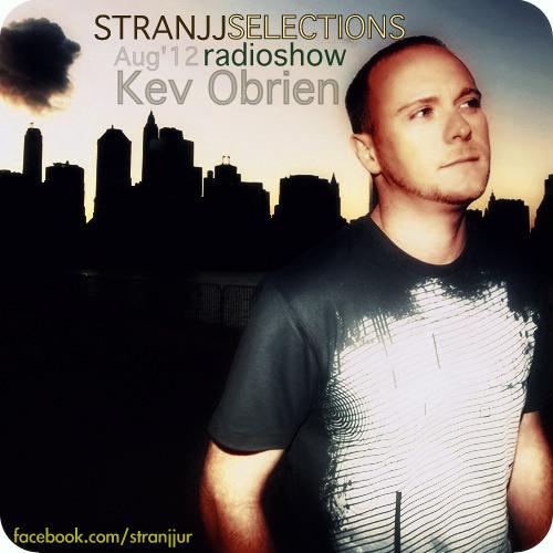Hour 1: Kev OBrien - Stranjj Selection Aug-2012