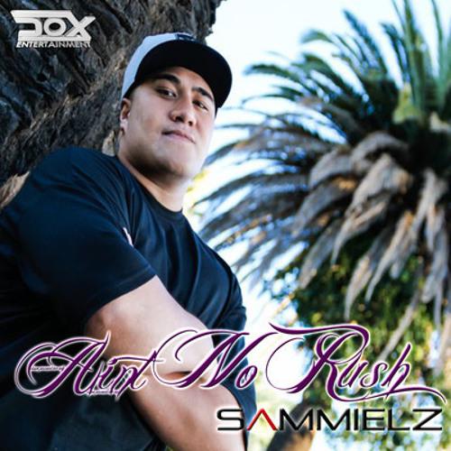Sammielz Ft. Twister & YC  - Aint No Rush (Evo Mashup)