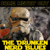 The Drunken Nerd Blues
