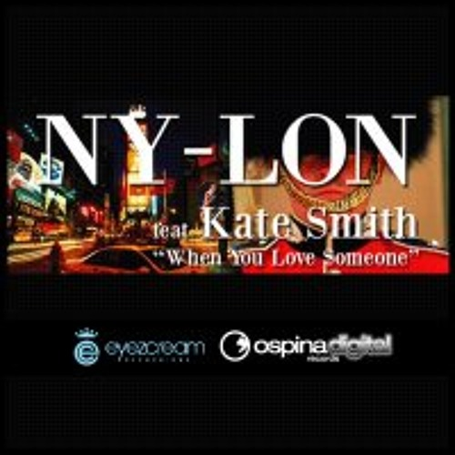 Nylon Feat. Kate Smith - When You Love Someone (Lifelike Remix)