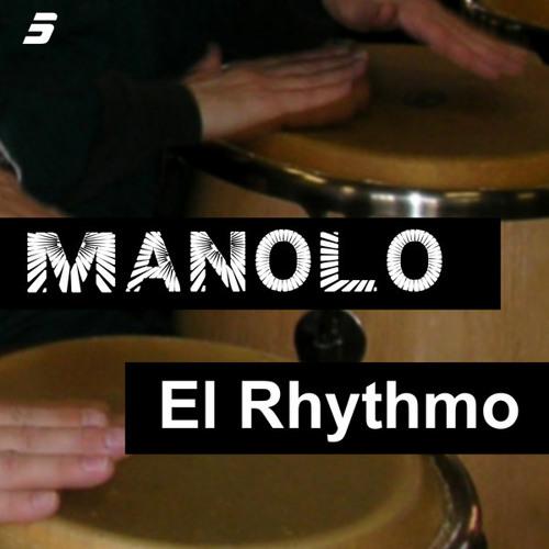 MANOLO - EL RHYTHMO (ACHA Mix)