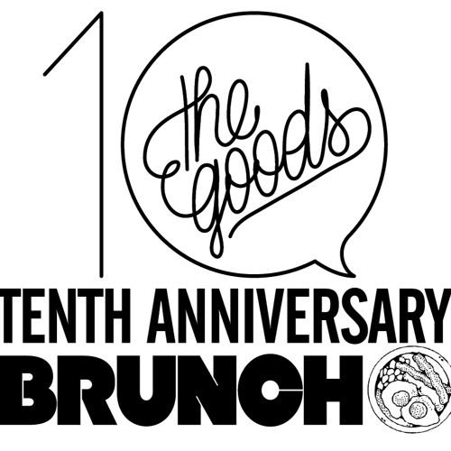 The GOODS Anniversary BRUNCH! (radio promo)