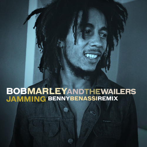 "Bob Marley and The Wailers ""Jammin"" (Benny Benassi Remix)"