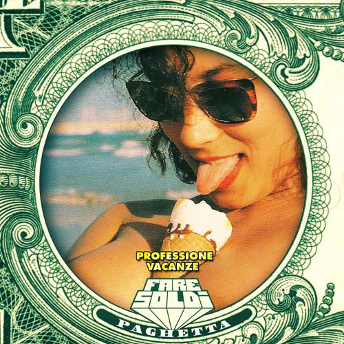 Fare Soldi - Professione Vacanze (Stereocool 'Morales' Remix)
