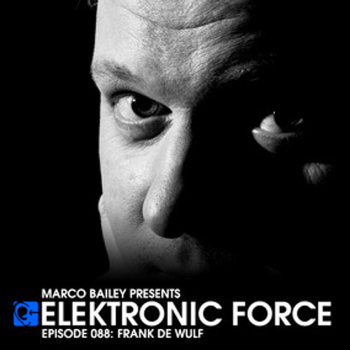 Elektronic Force Podcast 088 with Frank De Wulf