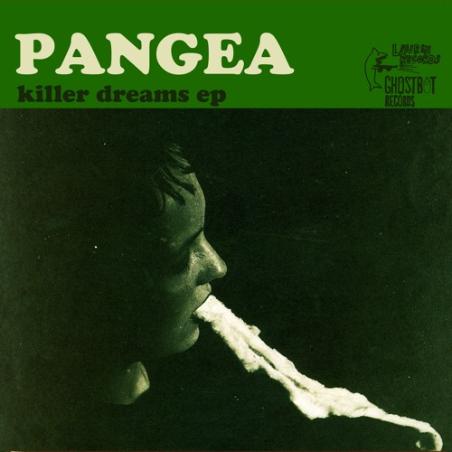 Pangea - Killer Dreams EP
