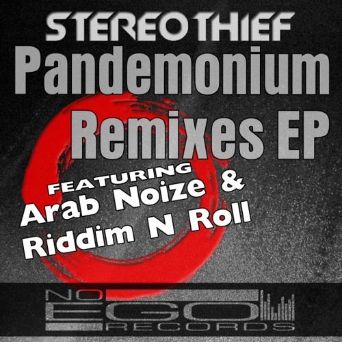 Stereothief - Pandemonium Remixes