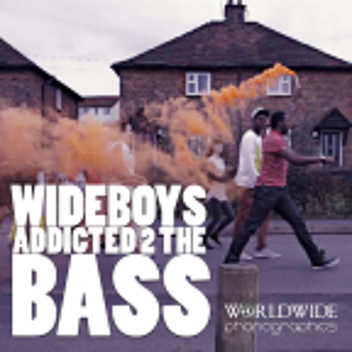 Wideboys Ft. Natalia - Addicted 2 the bass (Tantrum Desire Remix)