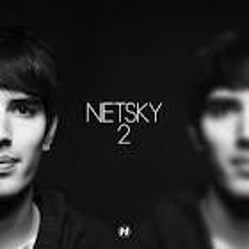 Netsky - Get Away From Here