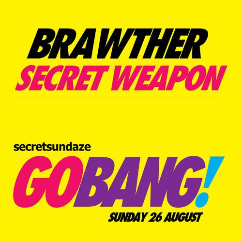 Go Bang! Secret Weapon - Brawther