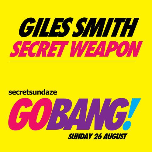 Go Bang! Secret Weapon - Giles Smith