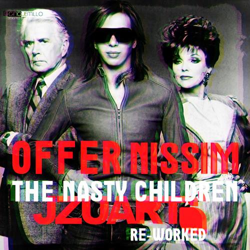 Offer Nissim - The Nasty Children (J Zuart Re-Worked) D.E.M.O