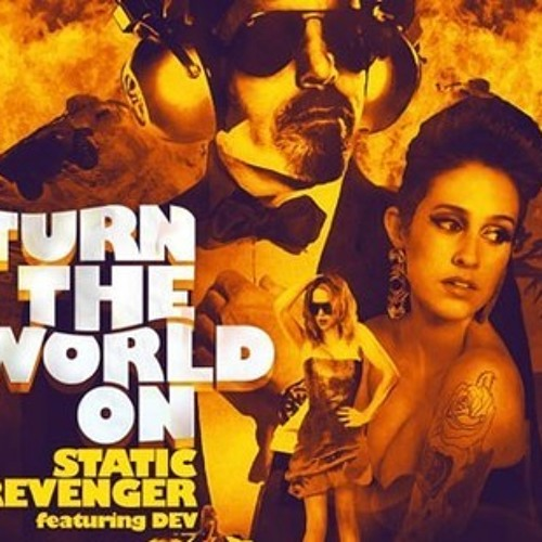 Static Revenger - Turn The World On feat. Dev (Protohype & Kezwik Remix)