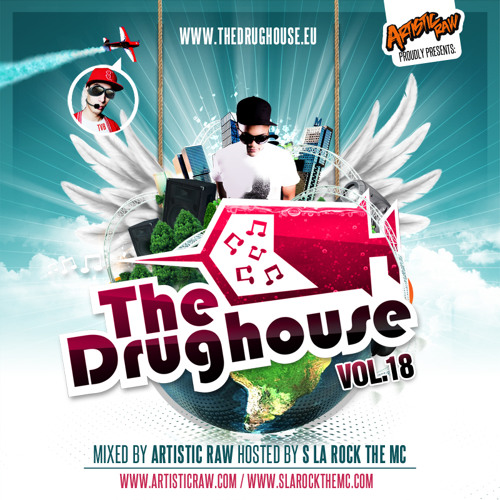 The Drughouse Volume 18 Mixed By Artistic Raw
