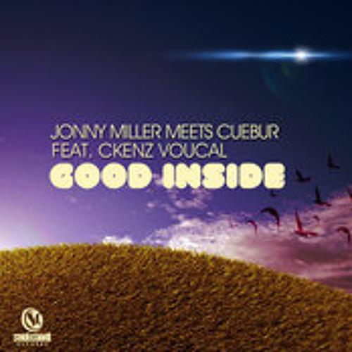 Jonny Miller Meets Cuebur - Good Inside Feat. Ckenz Voucal