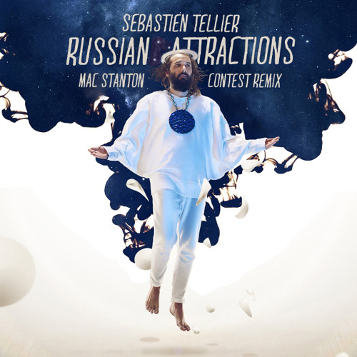 Sébastien Tellier-Russian Attractions-(Mac Stanton Remix)-Free Download