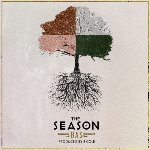 Bas - The Season (Prod. by J.Cole)