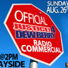 OFFICIAL JUSTICE 4 DEW BERRY RADIO COMMERCIAL AUG 26TH @BAYSIDE...