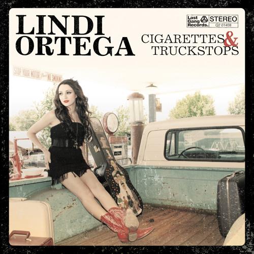 Lindi Ortega - Cigarettes & Truckstops