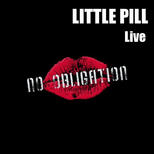 No Obligation - Little Pill(live session)