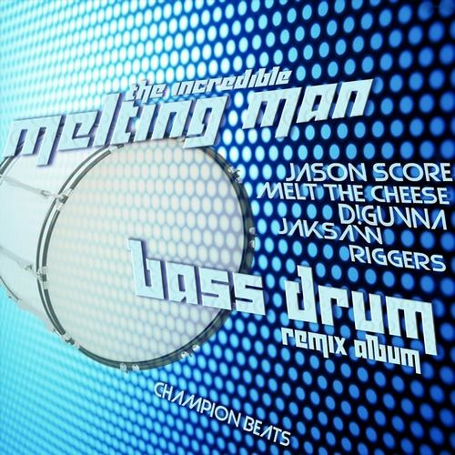 Incredible Melting Man - Bass Drum (Riggers Bass-Bin-Laden Remix) [Clip] Champion Beats OUT NOW!