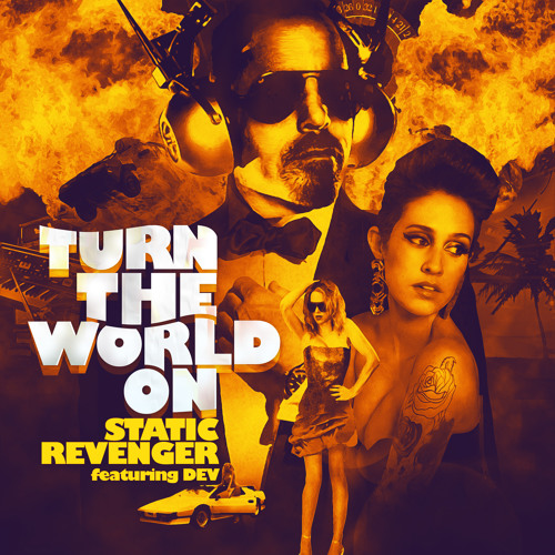 Turn The World On by Static Revenger ft. DEV (Kezwik & Protohype Remix)