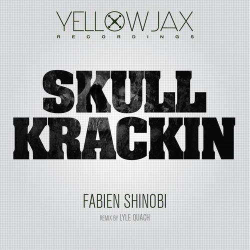 Skull Krackin (Lyle Quach remix)-Fabien Shinobi 128 kbps