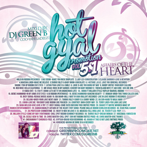 HOT GYAL PROMOTION VOL 5.1 AFFAIRS OF THE HEART DJ GREEN B