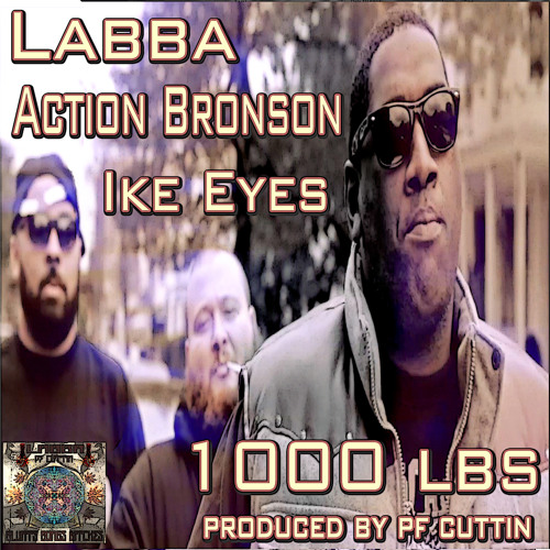 1000 lbs clean version LABBA featuring ACTION BRONSON,IKE EYES