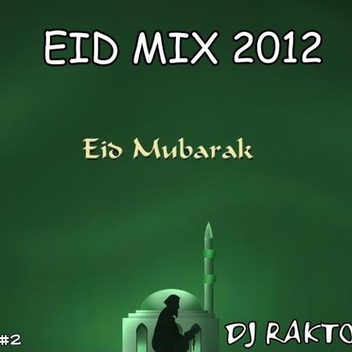 EID MIX 2012(Romjaner oi rojar sheshe) - DJ RAKTO.