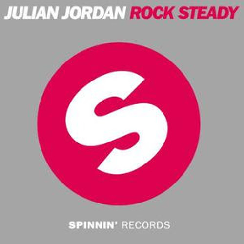 Julian Jordan - Rock Steady (Focus & Faith ft. Duty Project Remix) [Free DL]