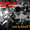 Rock It [Little Red cover] by Russell Tay