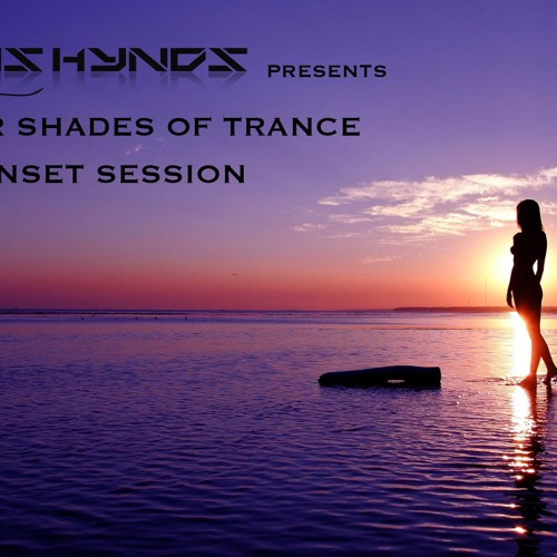 Deeper Shades Of Trance (Episode 8)- The Sunset Session - with special guest Vitodito