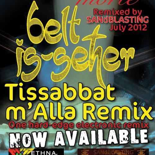 Belt is seher ( Tissabbat m'Alla Remix) - Full length