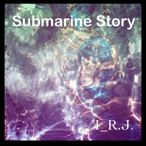 Submarine Story