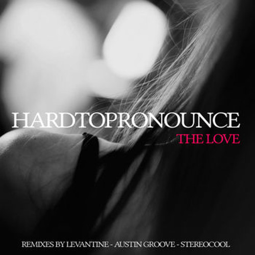 HardtoPronounce - The Love (Original Mix) - NotMadeForDance records