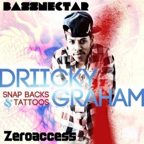 Driicky Graham feat Bassnectar - Snap Backs & Tattoos (Zeroaccess Mix)