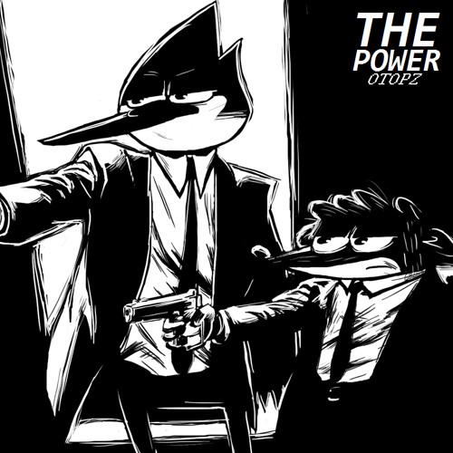 The Power (Regular Show Dubstep Mix)