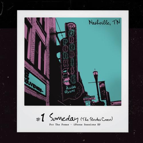 Someday (Strokes Cover)