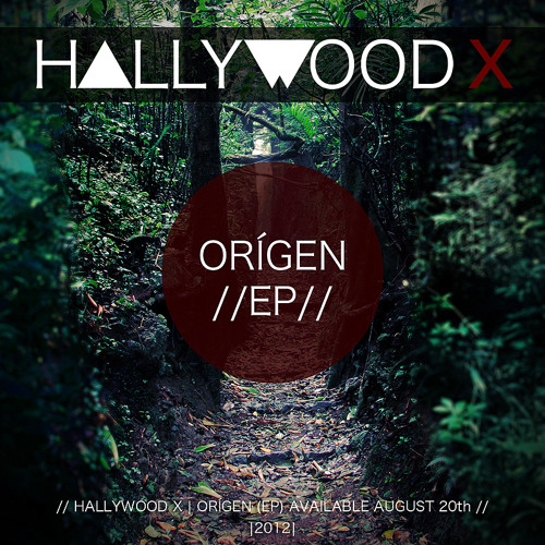 HALLYWOOD X - ORÍGEN (EP) PREVIEW