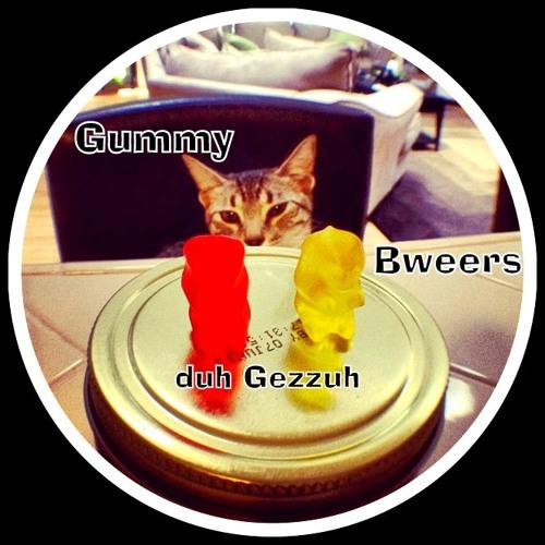 Duh Gezzuh™ - Gummy Bweers
