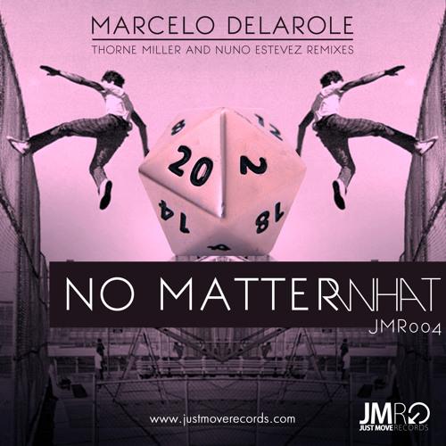 Marcelo Delarole No Matter What  (Original)