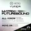 OUT NOW: Matrix & Futurebound ft. Luke Bingham - All I Know (Indivision & Cosmic remix)