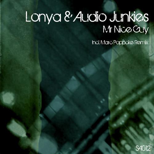 Lonya , Audio Junkies -Mr Nice Guy - Sound Avenue
