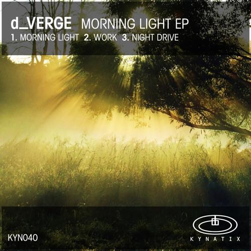 d_Verge - Morning Light (Original Mix)