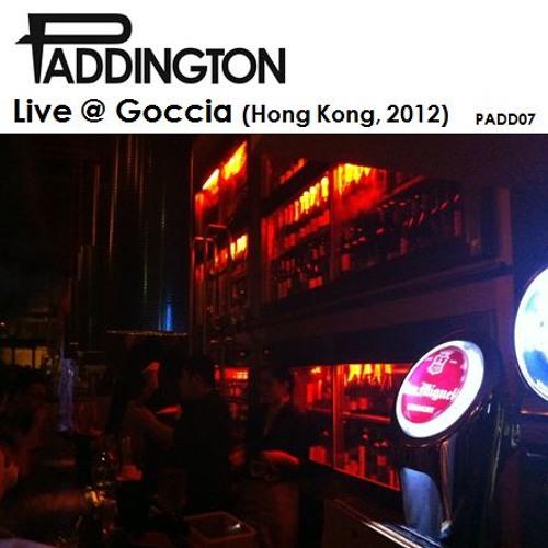 Live @ Goccia (Hong Kong) PADD07