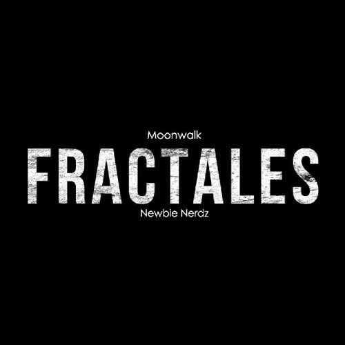 Fractales (Newbie Nerdz & Moonwalk) - Hysteria [LouderMusic]